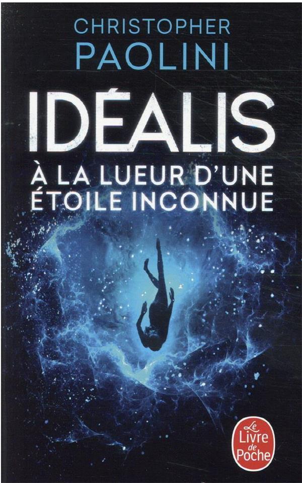 IDEALIS T.1  -  A LA LUEUR D'UNE ETOILE INCONNUE PAOLINI CHRISTOPHER NC