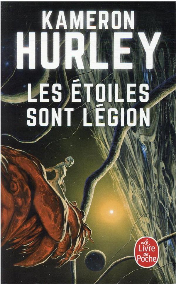 LES ETOILES SONT LEGION HURLEY, KAMERON LGF/Livre de Poche