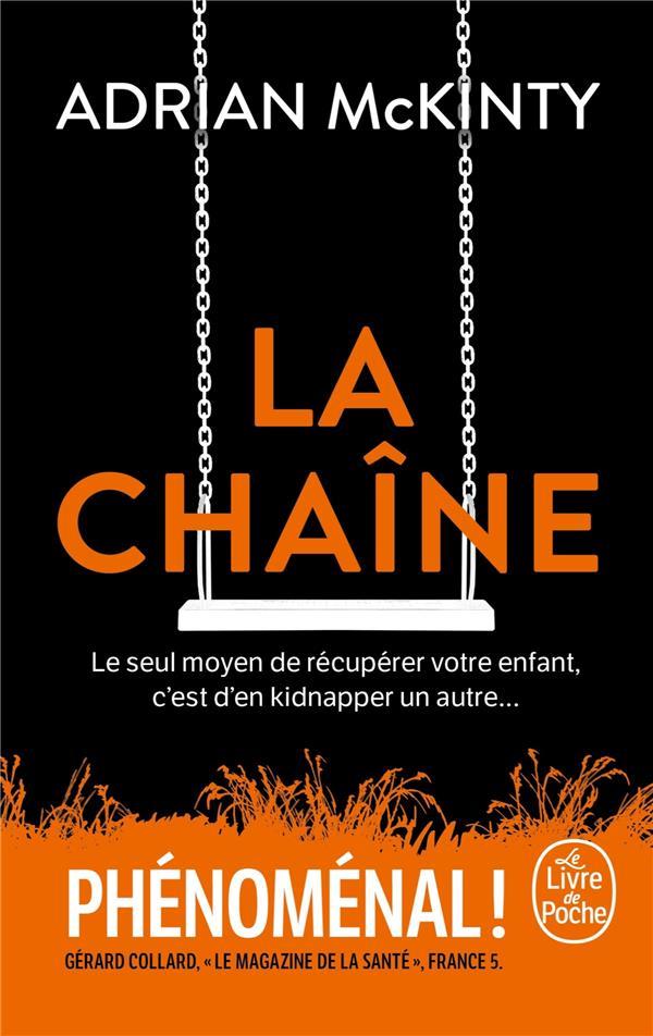 LA CHAINE MCKINTY, ADRIAN LGF/Livre de Poche
