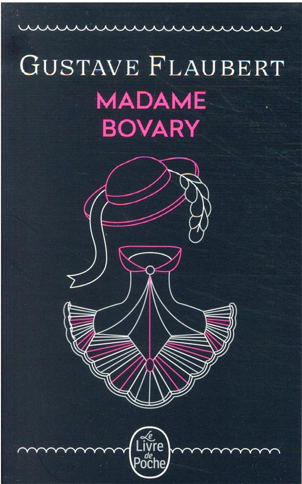 MADAME BOVARY FLAUBERT GUSTAVE LGF/Livre de Poche