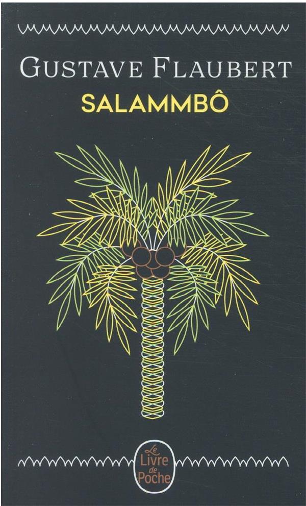 SALAMMBO FLAUBERT GUSTAVE LGF/Livre de Poche