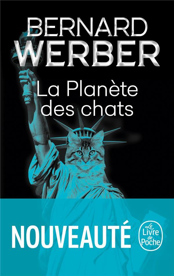 LA PLANETE DES CHATS WERBER, BERNARD LGF/Livre de Poche