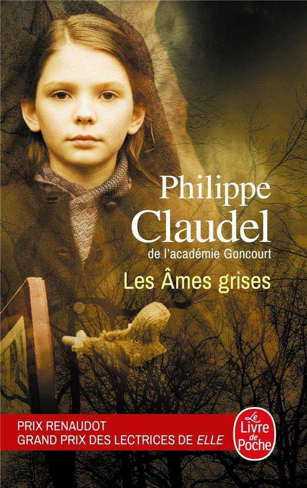LES AMES GRISES CLAUDEL PHILIPPE LGF/Livre de Poche