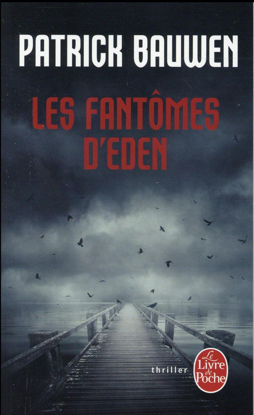 LES FANTOMES D'EDEN Bauwen Patrick Le Livre de poche