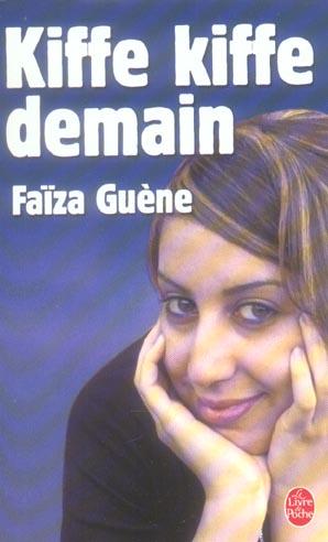 KIFFE KIFFE DEMAIN GUENE, FAIZA LGF/Livre de Poche