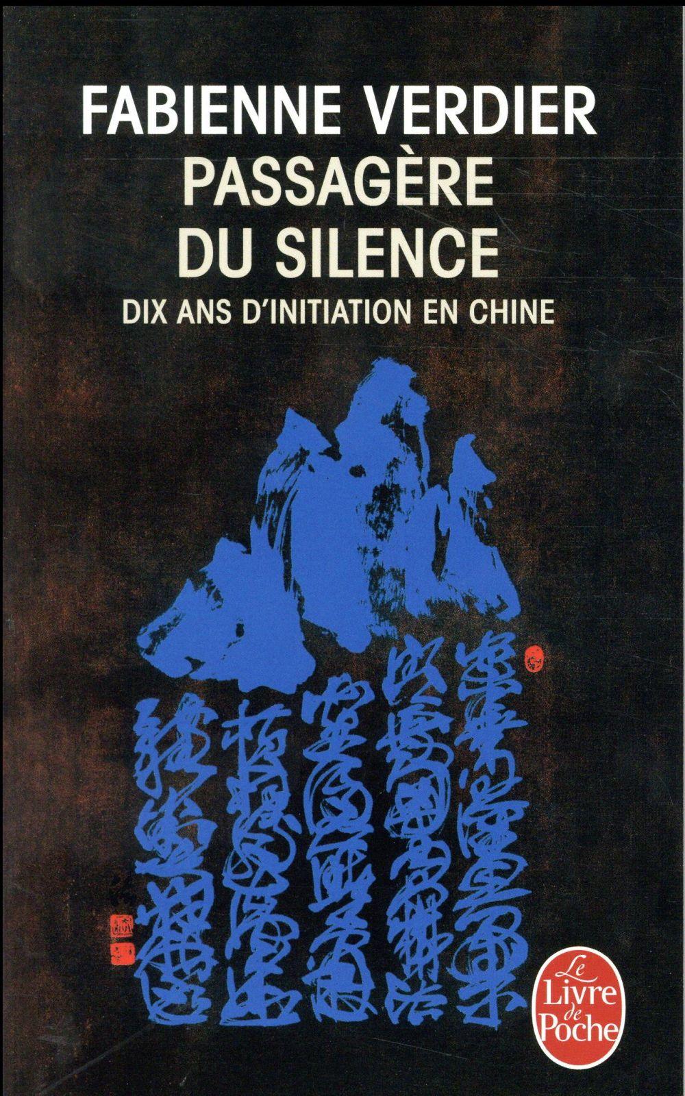 PASSAGERE DU SILENCE VERDIER-F LGF/Livre de Poche
