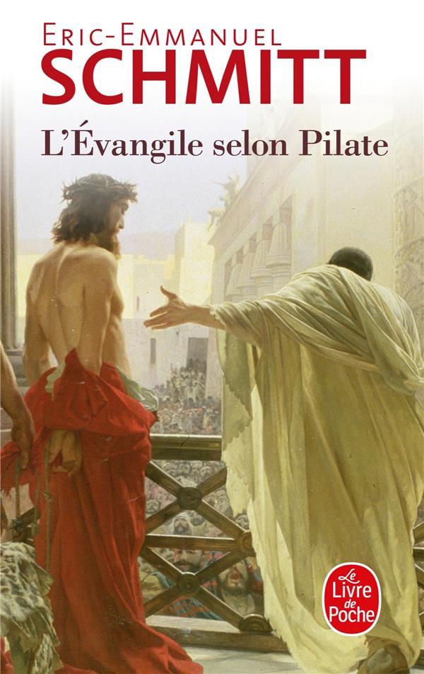 L'EVANGILE SELON PILATE  -  JOURNAL D'UN ROMAN VOLE SCHMITT E-E. LGF/Livre de Poche