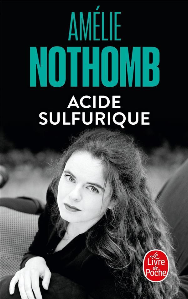 ACIDE SULFURIQUE NOTHOMB-A LGF/Livre de Poche