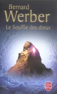 LE SOUFFLE DES DIEUX (NOUS, LES DIEUX, TOME 2) WERBER B LGF/Livre de Poche