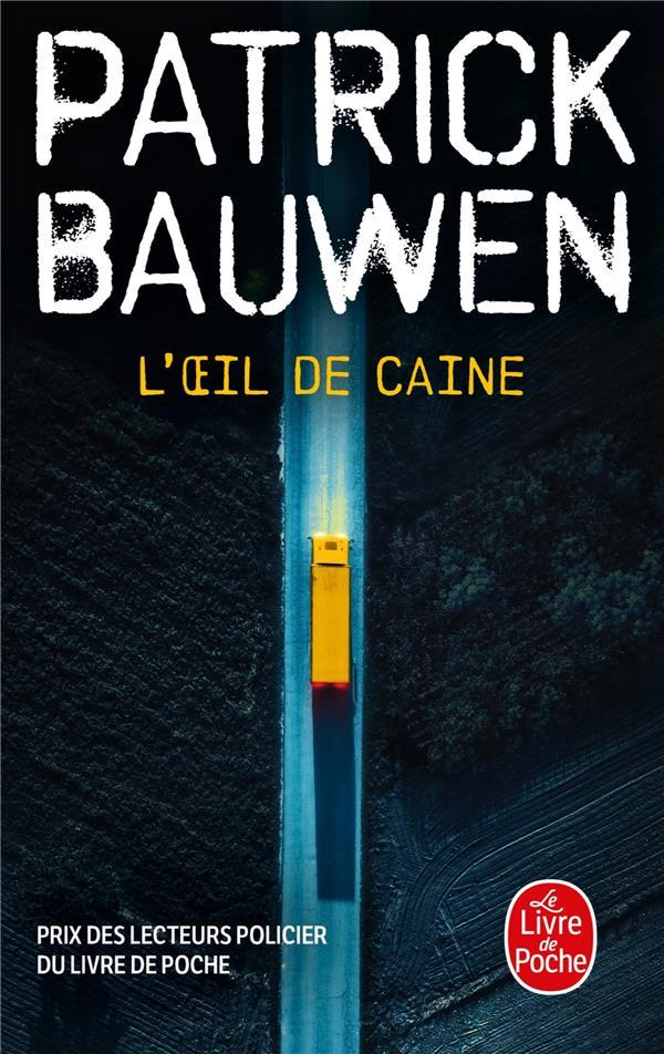 L'OEIL DE CAINE BAUWEN-P LGF/Livre de Poche