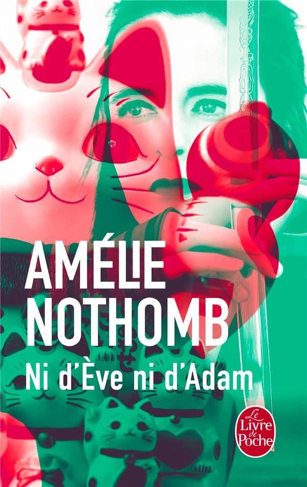 NI D'EVE NI D'ADAM NOTHOMB-A LGF/Livre de Poche