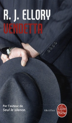 VENDETTA ELLORY, R. J. LGF/Livre de Poche