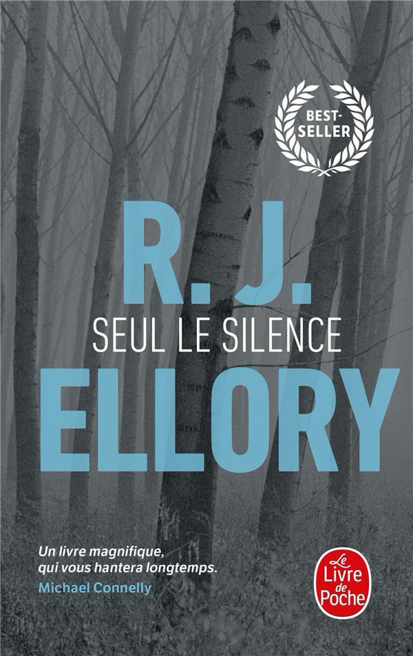 SEUL LE SILENCE - PRIX CHOIX D ELLORY R. J. LGF