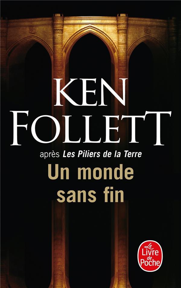 UN MONDE SANS FIN FOLLETT-K LGF/Livre de Poche
