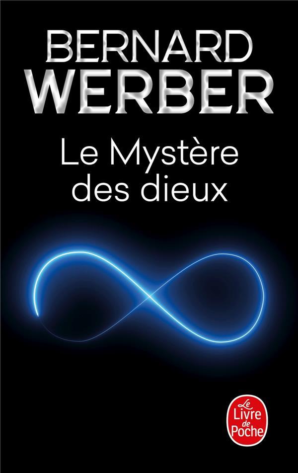 LE MYSTERE DES DIEUX WERBER BERNARD LGF/Livre de Poche