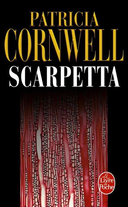 SCARPETTA Patricia Cornwell LGF/Livre de Poche
