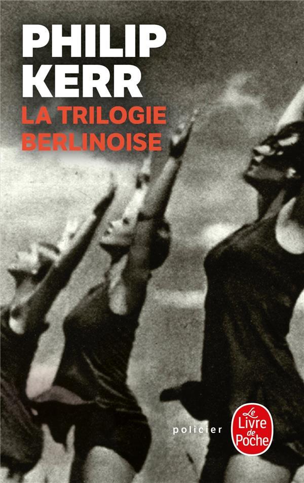 LA TRILOGIE BERLINOISE - PRIX KERR PHILIP LGF