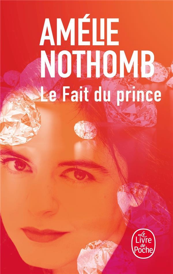 LE FAIT DU PRINCE NOTHOMB-A LGF/Livre de Poche