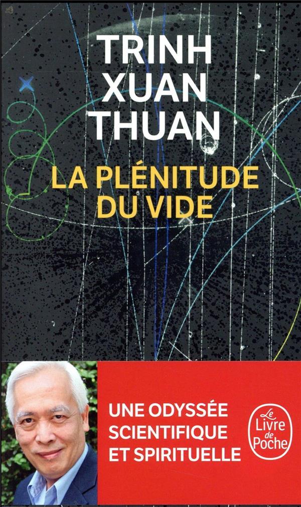 LA PLENITUDE DU VIDE TRINH XUAN THUAN NC