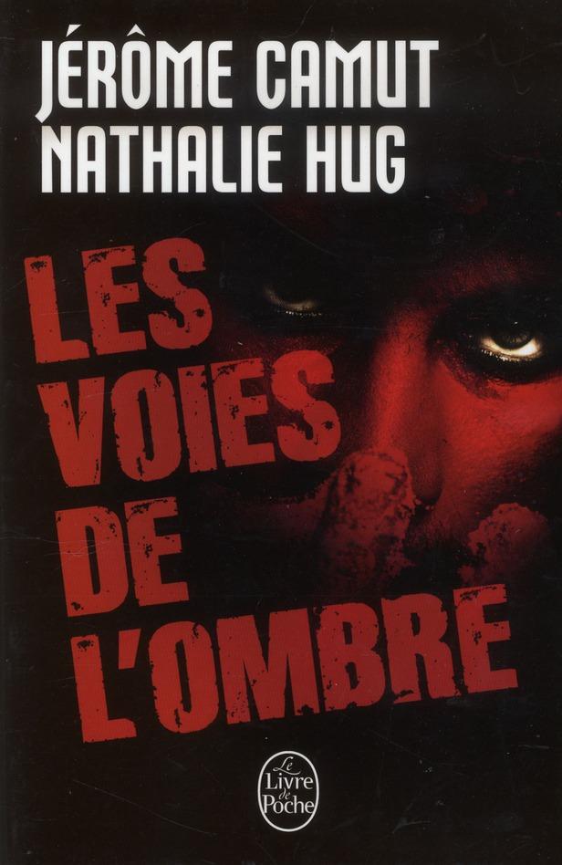 CAMUT-J+HUG-N - LES VOIES DE L'OMBRE (PREDATION  STIGMATE  INSTINCT  REMANENCE)