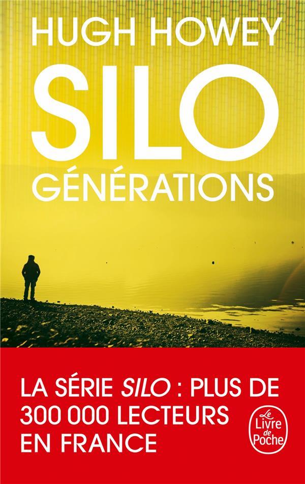 SILO T.3  -  GENERATIONS HOWEY HUGH LGF/Livre de Poche