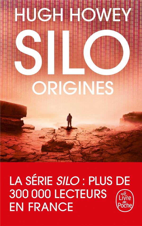 SILO : ORIGINES (SILO, TOME 2) Howey Hugh Le Livre de poche