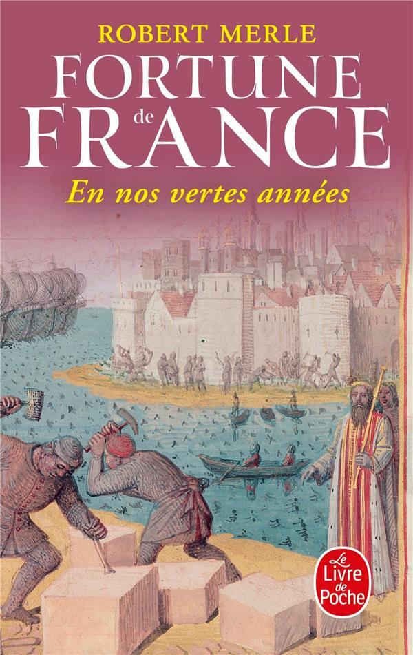 FORTUNE DE FRANCE T.2  -  EN NOS VERTES ANNEES