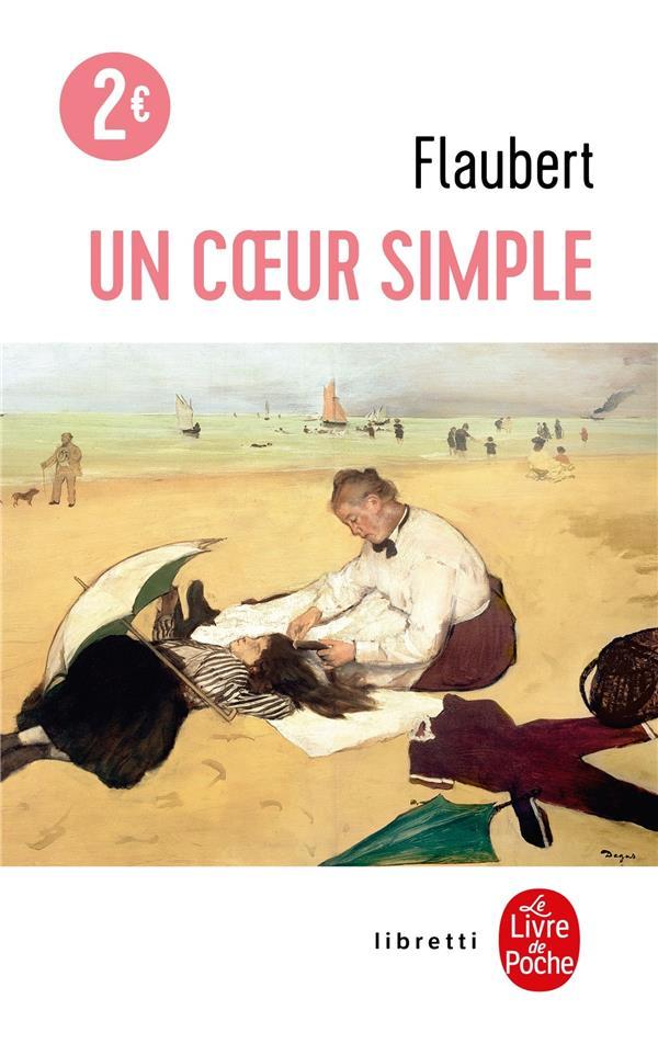 UN COEUR SIMPLE FLAUBERT-G LGF/Livre de Poche