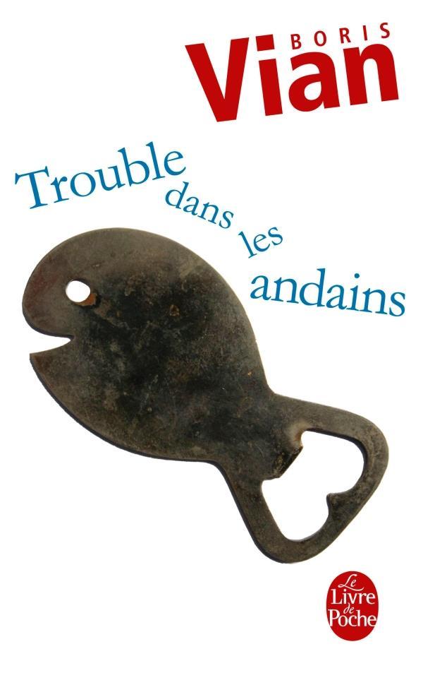 TROUBLE DANS LES ANDAINS VIAN BORIS LGF/Livre de Poche
