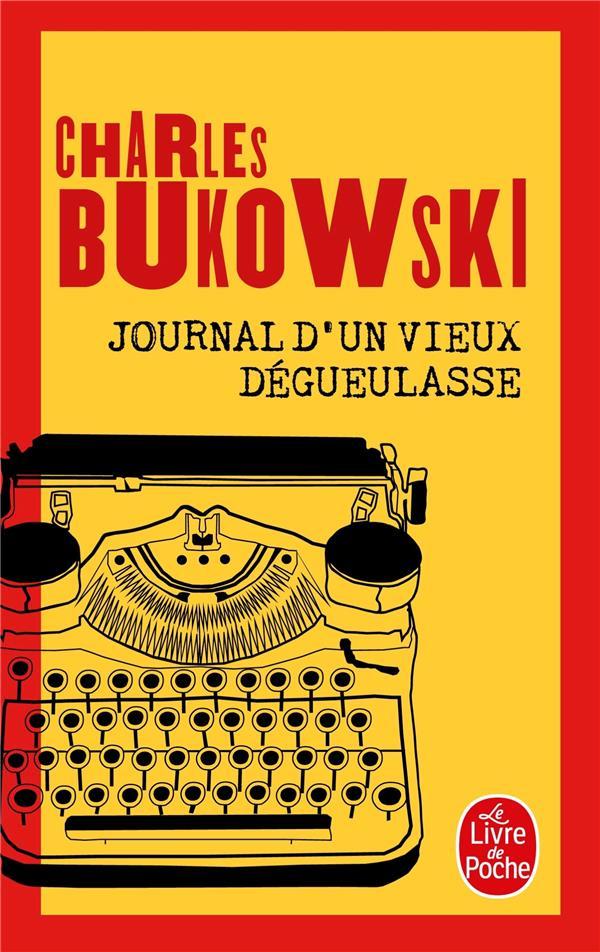 JOURNAL D-UN VIEUX DEGUEULASSE BUKOWSKI CHARLES LGF
