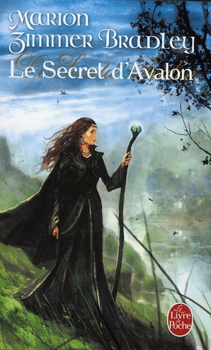 LE SECRET D-AVALON (LE CYCLE D-AVALON, TOME 3)