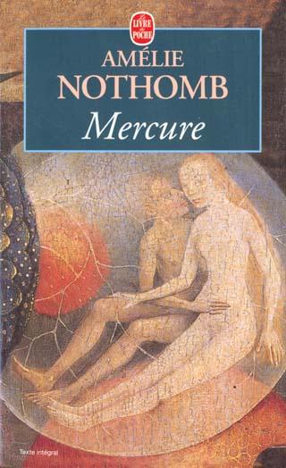 MERCURE NOTHOMB AMELIE LGF/Livre de Poche