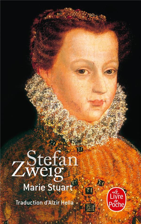 MARIE STUART ZWEIG-S LGF/Livre de Poche