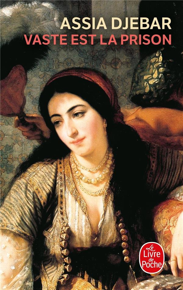 VASTE EST LA PRISON