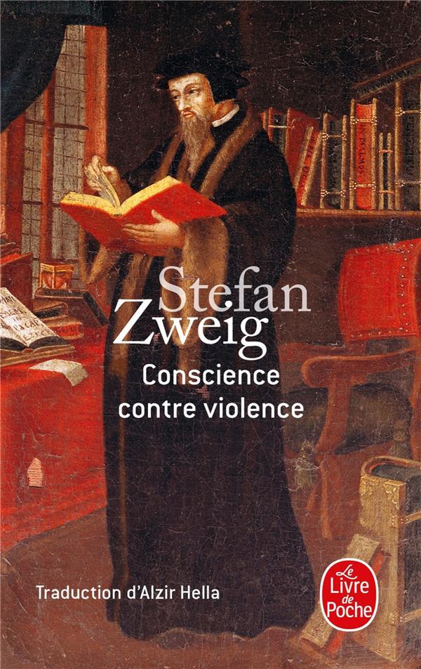 CONSCIENCE CONTRE VIOLENCE ZWEIG STEFAN LGF