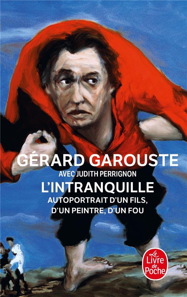 L-INTRANQUILLE GAROUSTE GERARD LGF