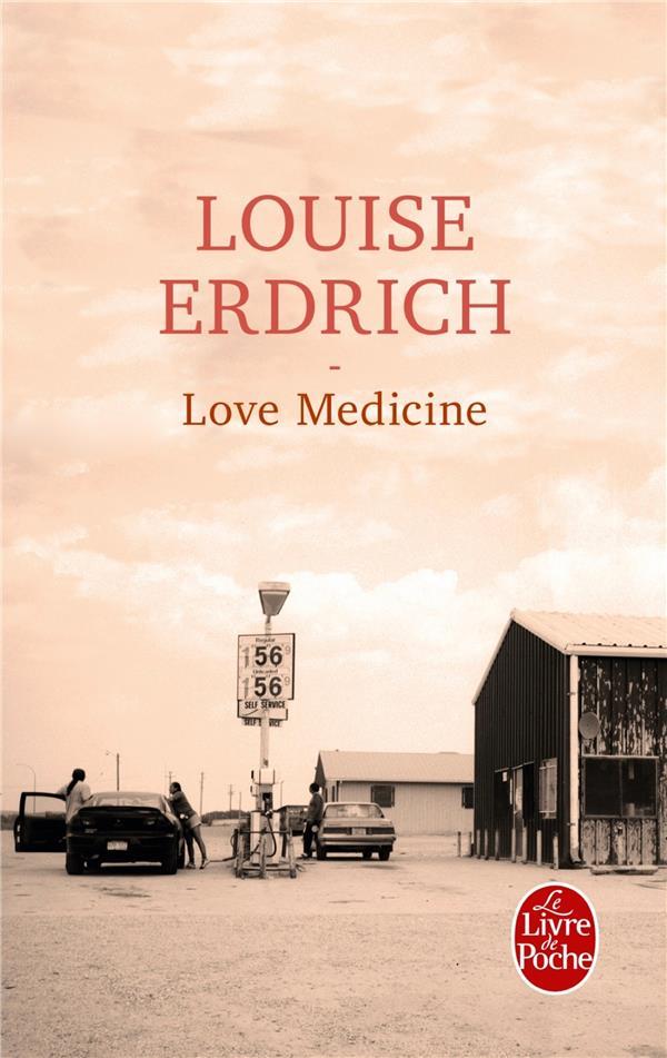 LOVE MEDICINE ERDRICH LOUISE LGF/Livre de Poche