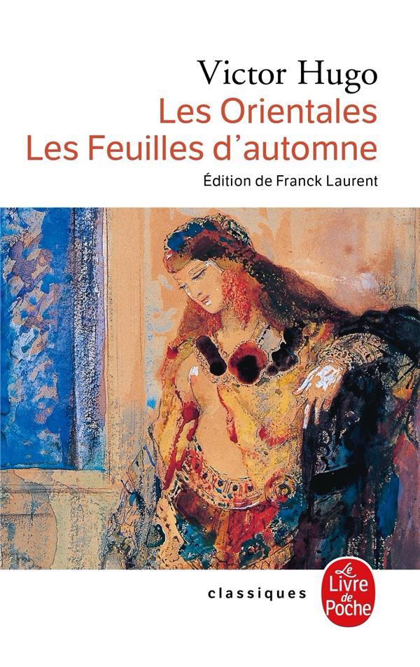 LES ORIENTALES - LES FEUILLES D'AUTOMNE HUGO VICTOR LGF/Livre de Poche