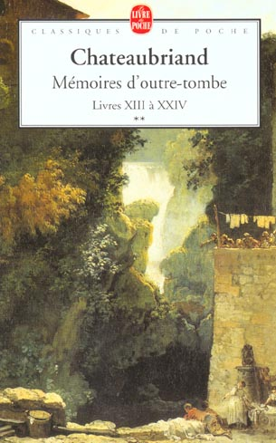 MEMOIRES D'OUTRE-TOMBE (TOME 2) - LIVRES XIII A XXIV