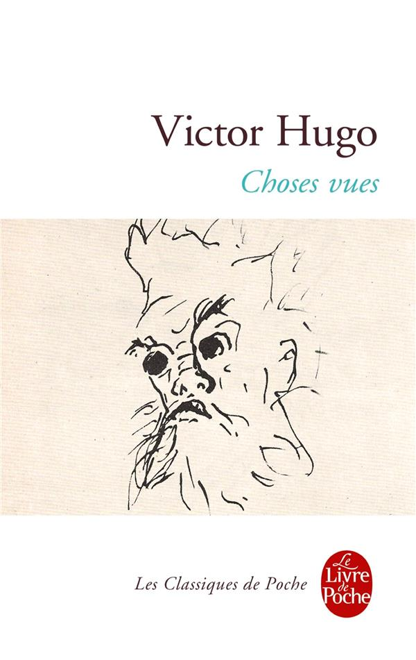 CHOSES VUES HUGO VICTOR Le Livre de poche