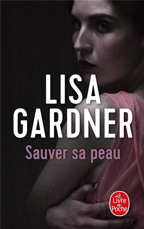 SAUVER SA PEAU GARDNER L LGF/Livre de Poche