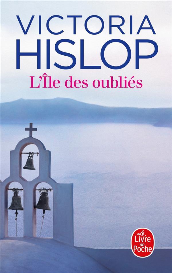 L'ILE DES OUBLIES HISLOP VICTORIA Le Livre de poche