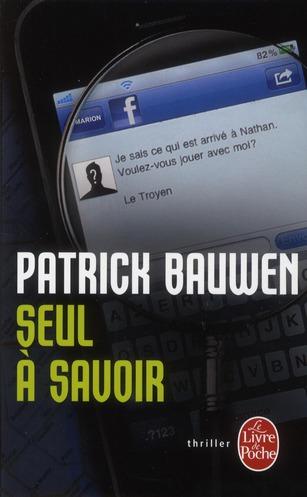 SEUL A SAVOIR BAUWEN-P LGF/Livre de Poche