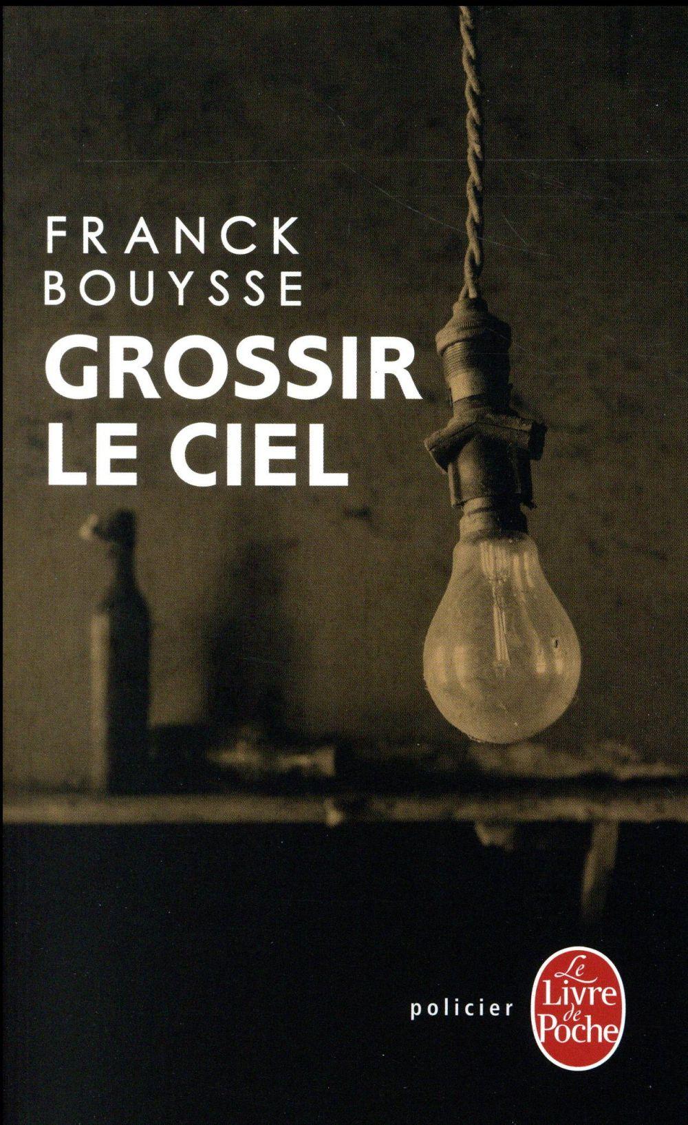 GROSSIR LE CIEL - SELECTION PRIX SNCF DU POLAR 2017