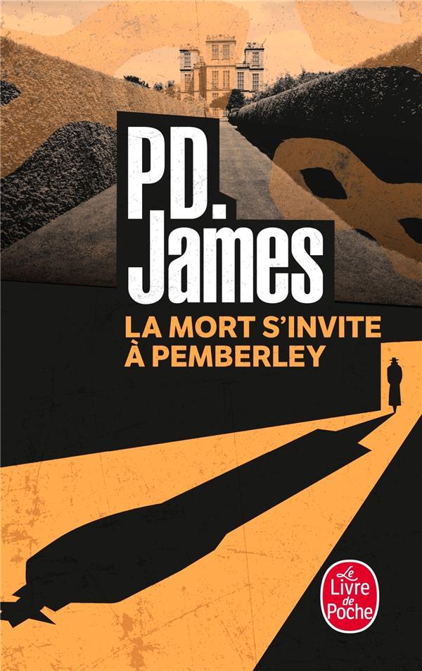 LA MORT S'INVITE A PEMBERLEY James Phyllis Dorothy Le Livre de poche