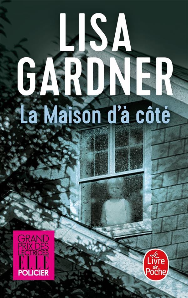 LA MAISON D'A COTE GARDNER L LGF/Livre de Poche