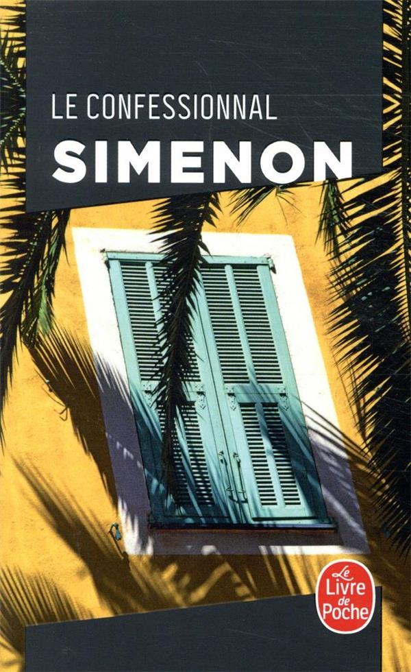 LE CONFESSIONNAL SIMENON GEORGES LGF/Livre de Poche
