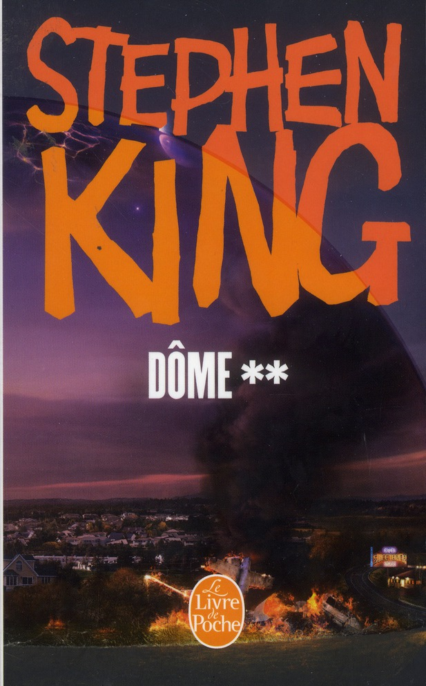 DOME T.2 King Stephen Le Livre de poche
