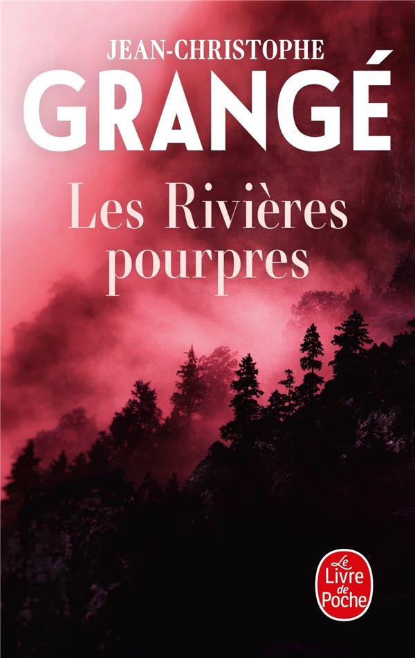 LES RIVIERES POURPRES GRANGE J-C. LGF/Livre de Poche