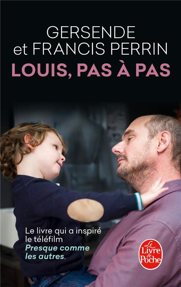 LOUIS, PAS A PAS